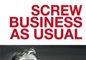 Screw Business as Usual
